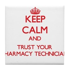 Keep Calm and trust your Pharmacy Technician Tile