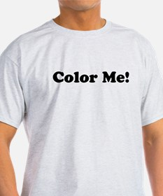 Color Me! T-Shirt