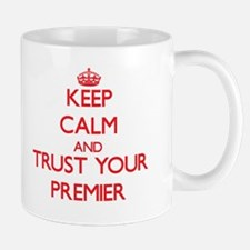Keep Calm and trust your Premier Mugs