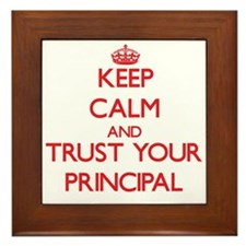 Keep Calm and trust your Principal Framed Tile