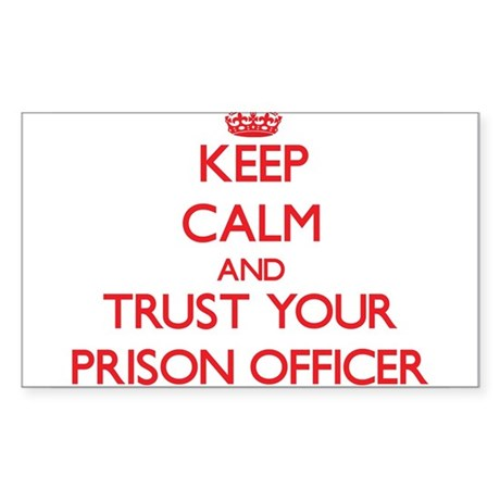 Keep Calm and trust your Prison Officer Sticker