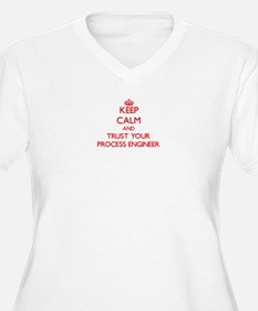 Keep Calm and trust your Process Engineer Plus Siz