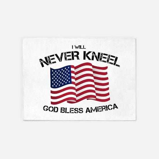 I will never kneel God Bless Americ 5'x7'Area Rug