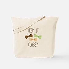 Keep It Classy Tote Bag