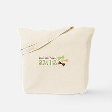 Real Men Wear Bow Ties Tote Bag