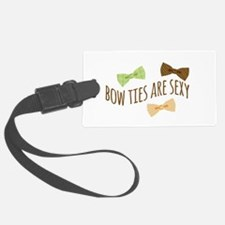 Bow ties are sexy Luggage Tag