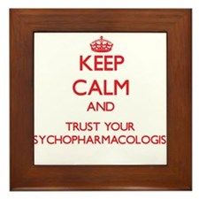 Keep Calm and trust your Psychopharmacologist Fram