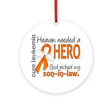 Leukemia Heaven Needed Hero 1.1 Ornament (Round)