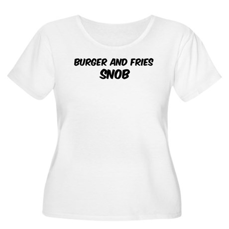 Burger And Fries Women's Plus Size Scoop Neck T-Sh
