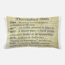 December 30th Pillow Case