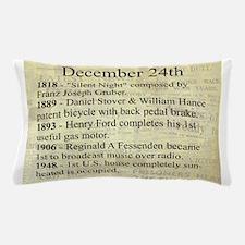 December 24th Pillow Case