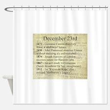 December 23rd Shower Curtain