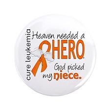 """Leukemia Heaven Needed Hero 3.5"""" Button"""