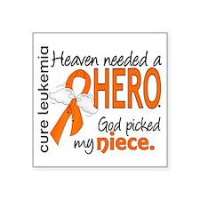 "Leukemia Heaven Needed Hero Square Sticker 3"" x 3"""