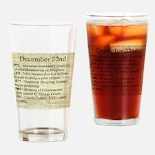 December 22nd Drinking Glass