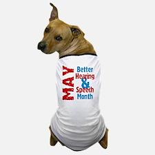 Hearing & Speech Month Dog T-Shirt