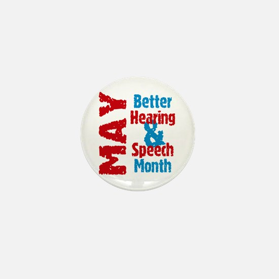 Hearing & Speech Month Mini Button