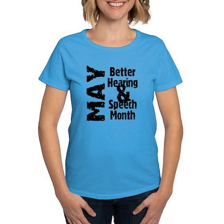 Hearing & Speech Month Women's Dark T-Shirt