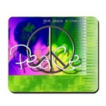 Give Peace a Chance Mousepad