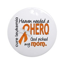 Leukemia Heaven Needed Hero Ornament (Round)