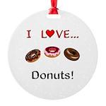 I Love Donuts Round Ornament