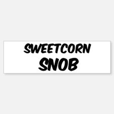Sweetcorn Bumper Bumper Bumper Sticker