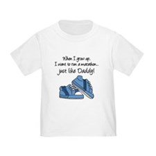 Run Marathon Just Like Daddy T-Shirt
