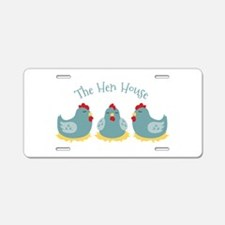 The Hen House Aluminum License Plate