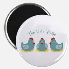 The Hen House Magnets