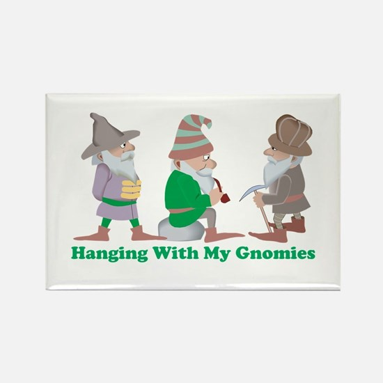 Hanging With My Gnomies Rectangle Magnet