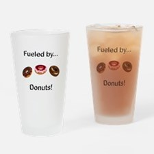 Fueled by Donuts Drinking Glass