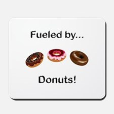 Fueled by Donuts Mousepad