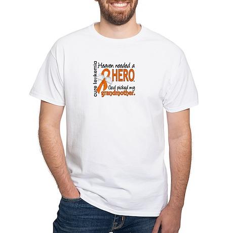 Leukemia Heaven Needed Hero White T-Shirt