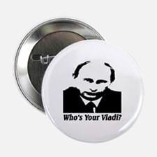 "Who's Your Vladi? 2.25"" Button"