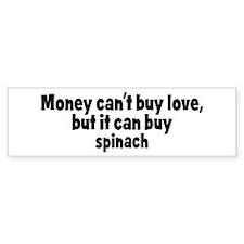 spinach (money) Bumper Bumper Sticker