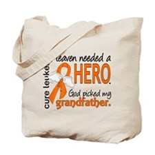 Leukemia Heaven Needed Hero Tote Bag