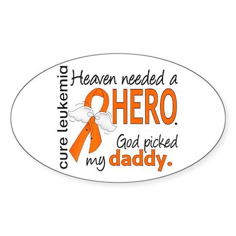 Leukemia Heaven Needed Hero Sticker (Oval)