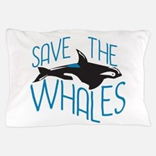 Save the Whales Pillow Case