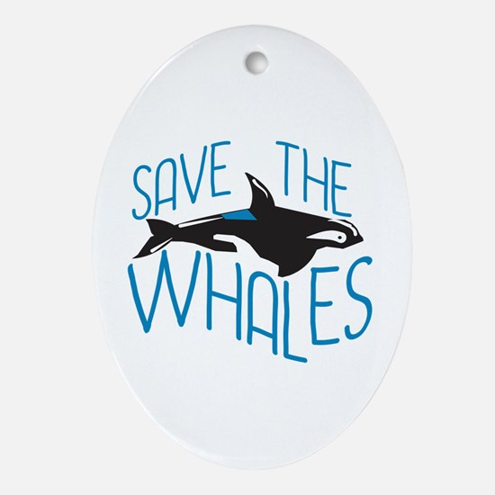 Save the Whales Ornament (Oval)