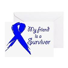 My friend is a survivor 2 Greeting Card