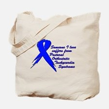 Someone I love suffers from POTS Tote Bag