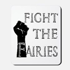 fight the fairies (light) Mousepad
