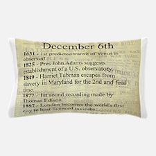 December 6th Pillow Case