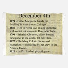 December 4th Pillow Case