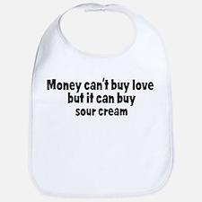 sour cream (money) Bib