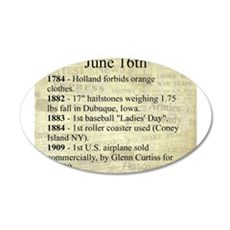 June 16th 35x21 Oval Wall Decal