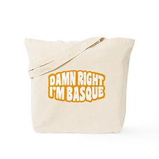 Damn Right Tote Bag