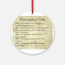 November 13th Ornament (Round)