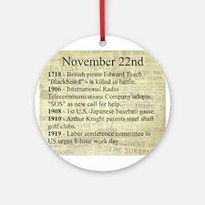 November 22nd Ornament (Round)