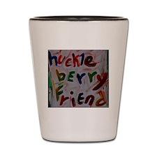 huckleberry friend Shot Glass